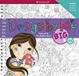 [( Design by Me: Big & Tiny (American Girl (Paperback)) By Johnston, Darcie ( Author ) Spiral Aug - 2014)] Spiral
