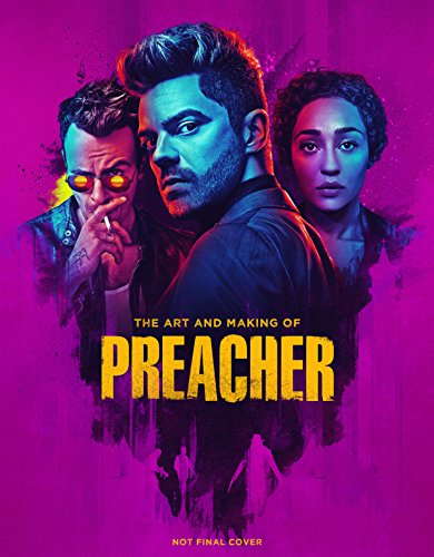The Art and Making of Preacher