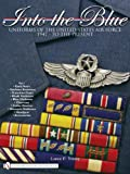 Into the Blue: 1 (Schiffer Military History)