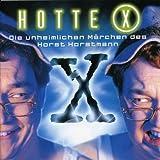 Hotte X-die Unheimlichen Märchen -