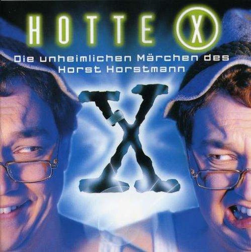 Hotte X-die Unheimlichen Märchen