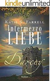Darcey – Intermezzo Liebe: Spannender Liebesroman in Irland (Die Dawsons 6) (German Edition)