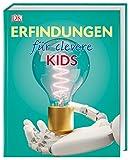 Erfindungen für clevere Kids: Lexikon mit über 1500 farbigen Abbildungen -