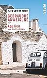 Gebrauchsanweisung für Apulien und die Basilikata