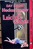 Hochzeitsnacht im Leichenwagen. Kelter Taschenbuch 1148.