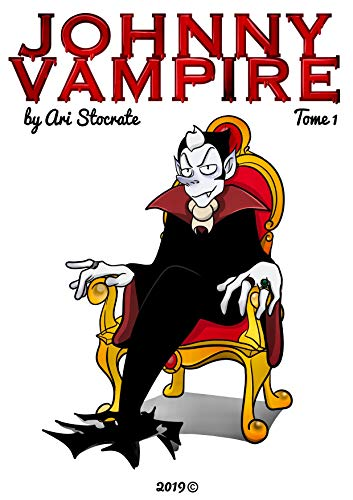 Johnny Vampire: Tome 1 (English Edition)
