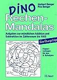 Dino Rechen-Mandalas: Aufgaben zur mündlichen Addition und Subtraktion im Zahlenraum bis 1000, Mit Kopiervorlagen (3. Klasse)