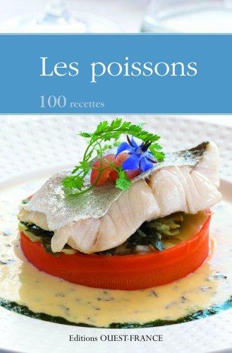 Les poissons : 100 recettes par Martine Nouet