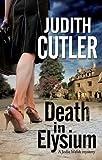 Death in Elysium (Jodie Welsh Mystery)