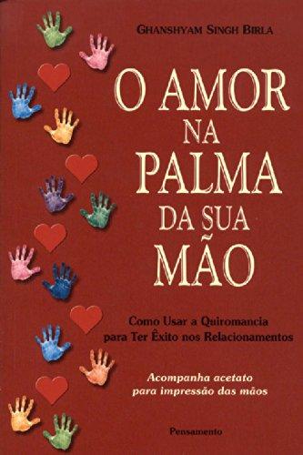 Amor na Palma da Sua Mo (Em Portuguese do Brasil)