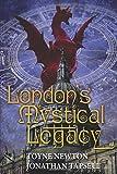 London's Mystical Legacy