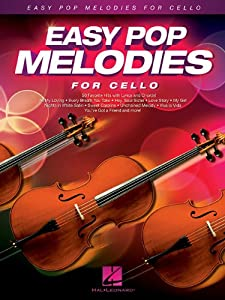 Easy Pop Melodies for Cello (Instrumental Folio)