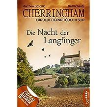 Cherringham - Die Nacht der Langfinger: Landluft kann tödlich sein (Ein Fall für Jack und Sarah 4)