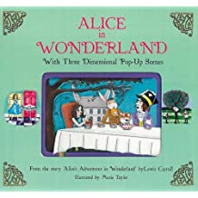 Alice in Wonderland: With Three Dimensional Pop-Up Scenes