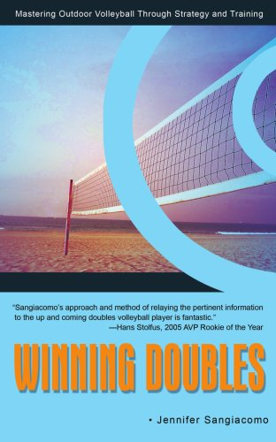 Winning Doubles: Mastering Outdoor Volleyball Through Strategy and Training por Jennifer Sangiacomo