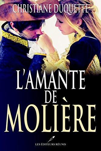 L'amante de Molière par [Christiane Duquette]