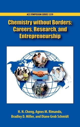 Chemistry Without Borders: Careers, Research, and Entrepreneurship (ACS Symposium, Band 1219)