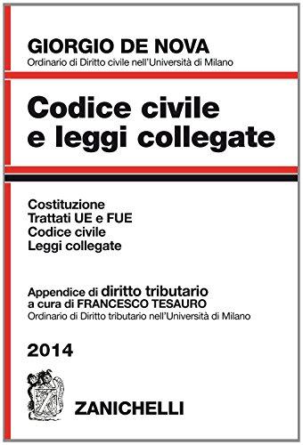 Codice civile e leggi collegate 2014. Con appendice di diritto tributario