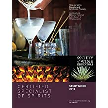 2018 Certified Specialist of Spirits Study Guide: CSS Study Guide (English Edition)