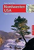 Nordwesten USA - VISTA POINT Reiseführer Reisen Tag für Tag - Siegfried Birle