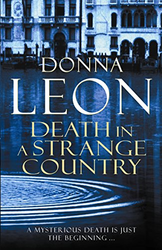 Death in a Strange Country: (Brunetti 2)
