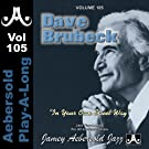 Dave Brubeck - In Your Own Sweet Way - Volume 105