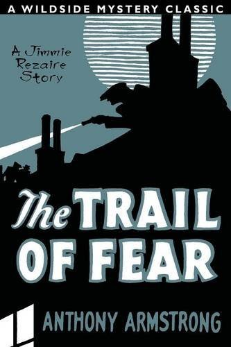 The Trail of Fear (Jimmy Rezaire #1) by Anthony Armstrong (2015-05-06)
