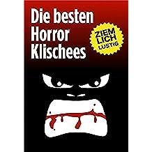 Die besten Horror-Klischees