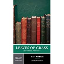 Leaves of Grass and Other Writings (Norton Critical Editions)