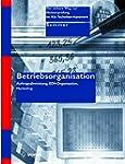 Betriebsorganisation (Der sichere Weg...