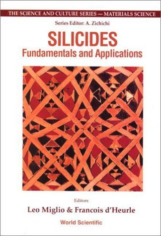 Silicides: Fundamentals and Applications by Italy) International School of Solid State Physics 1999 (Erice (2001-02-15)