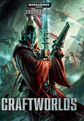Warhammer 40K Codex Eldar Craftworlds by (2015-01-01) par Unknown