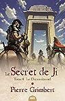 Le Secret de Ji, tome 4 : Le Doyen éternel par Grimbert