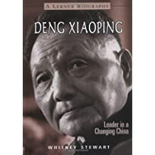 Deng Xiaoping: Leader in a Changing China (Lerner Biography) by Whitney Stewart (2001-02-02)