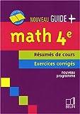 Maths 4e - Résumés de cours, exercices corrigés