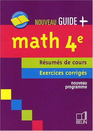 Maths 4e : Résumés de cours, exercices corrigés