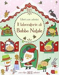 Idea Regalo - Il laboratorio di Babbo Natale. Con adesivi. Ediz. illustrata