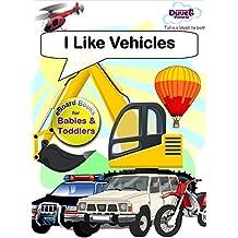 I Like Vehicles (I Like Reading)