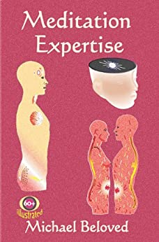 Meditation Expertise (English Edition) di [Beloved, Michael]