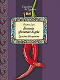 Sessanta sfumature di gola: Le ricette della passione (Damster - Quaderni del Loggione, cultura enogastronomica)