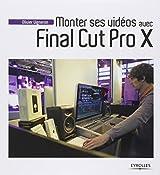 Monter ses vidéos avec final cut pro x