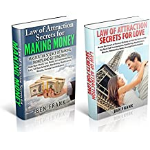 Law of Attraction Secrets for Making Money and Law of Attraction Secrets for Love: Master the Science of Making Money and Getting Rich, Master the Secrets ... Book 11) (English Edition)
