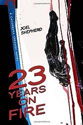 23 Years on Fire (Cassandra Kresnov Novels)