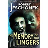 The Memory of You Lingers (English Edition)