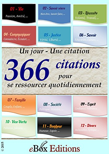 Un jour - Une citation: 366 citations pour se ressourcer quotidiennement