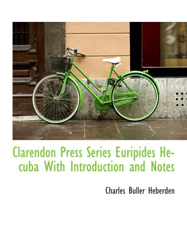 Clarendon Press Series Euripides Hecuba With Introduction and Notes