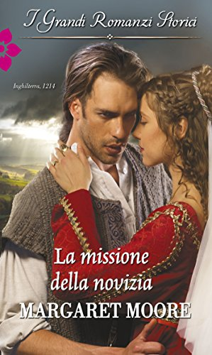 La missione della novizia: I Grandi Romanzi Storici