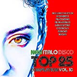 New Italo Disco Top 25 Compilation, Vol. 10