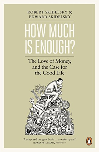 how-much-is-enough-money-and-the-good-life