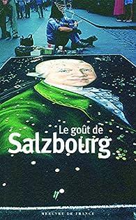 Le goût de Salzbourg - Collectif